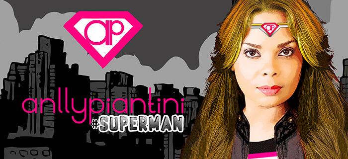 """Anlly Piantini presenta nueva propuesta musical """"Superman"""""""