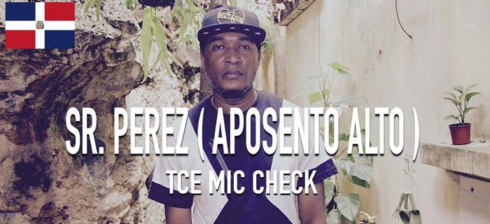 Sr. Perez (Aposento Alto) – Untitled [TCE Mic Check]
