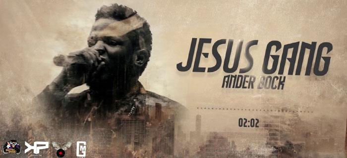ESTRENO: Ander Bock – Jesus Gang