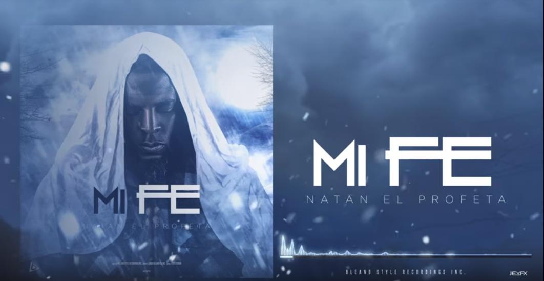 Natan El Profeta -Mi Fe [Audio Clip]