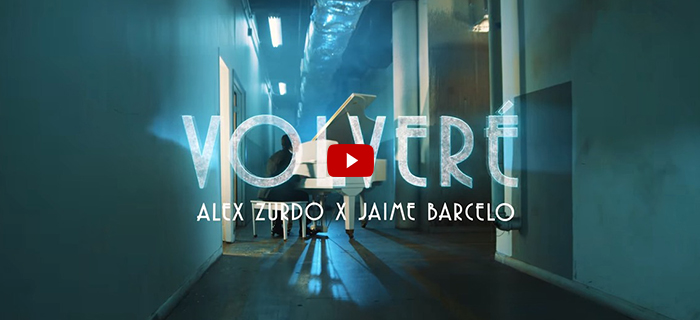 ESTRENO: Alex Zurdo ft Jaime Barceló – Volveré (Video Oficial)