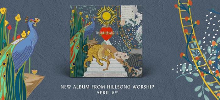 """Hillsong Worship presenta nuevo álbum de alabanza """"There Is More"""""""