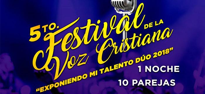 "5to Festival de la Voz Cristiana ""Exponiendo mi talento Dúo 2018"""