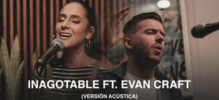 Living feat. Evan Craft – Inagotable (Acústica)