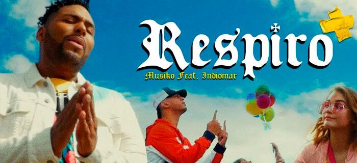 Musiko ft Indiomar – Respiro (Video Oficial)