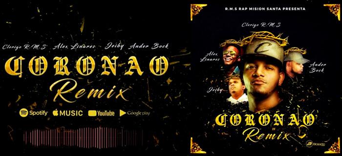 Clerigo RMS ft Ander Bock, Jeiby y Alex Linares – Coronado Remix