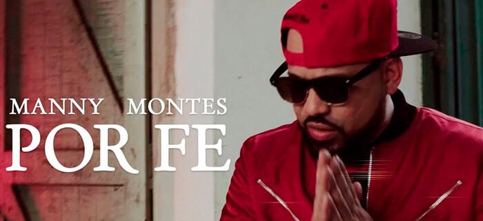Manny Montes – Por Fe (Videoclip Oficial)