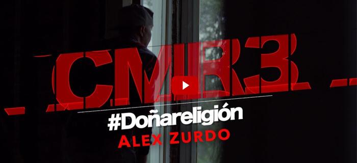 ESTRENO MUNDIAL: Alex Zurdo – Doña Religión (Vídeo Oficial)