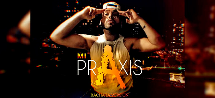 Mr.Don – Mi Praxis ( Versión Bachata)