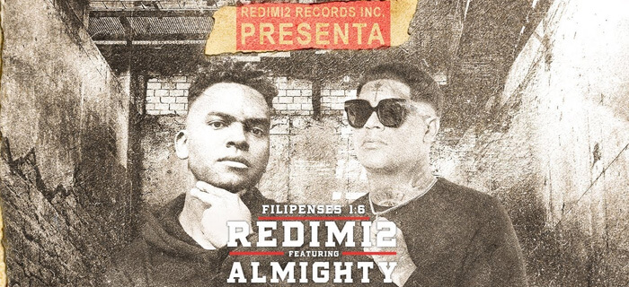 Redimi2 Ft. Almighty – Filipenses 1:6
