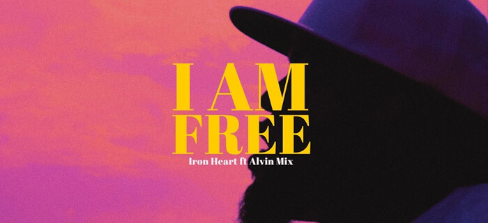 Iron Heart Ft AlvinMix – I Am Free (Video Official)