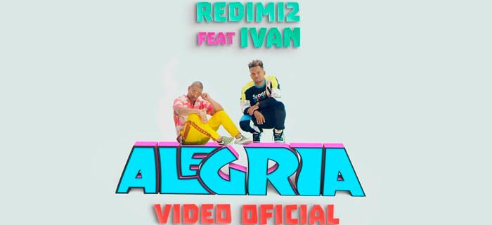 Redimi2 – Alegría (Video Oficial) ft. Ivan
