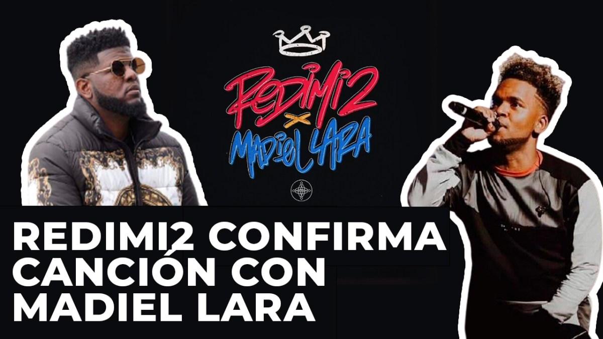 """REDIMI2 confirma a MADIEL LARA en su PRÓXIMO tema """"BACHATA EN LA SANGRE"""""""