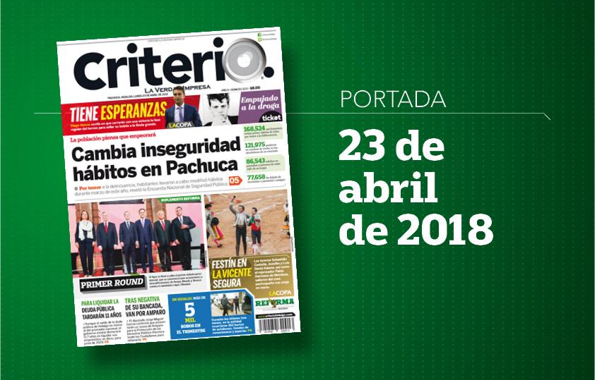 Portada Criterio Hidalgo 23 de abril de 2018