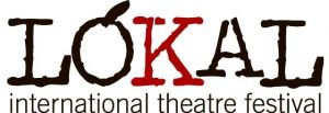 LÓKAL – International Theatre Festival