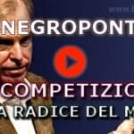 Negroponte: la competizione è la radice di tutti i mali.
