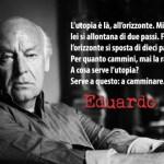 Le parole di Eduardo Galeano camminano sulle strade di un continente