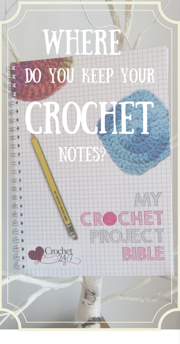 Where do you keep your crochet notes?