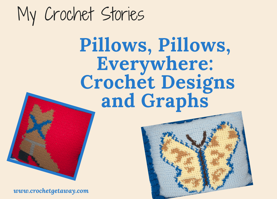 My Crochet Stories: Pillows, Pillows, Everywhere-Graphic Crochet Artwork