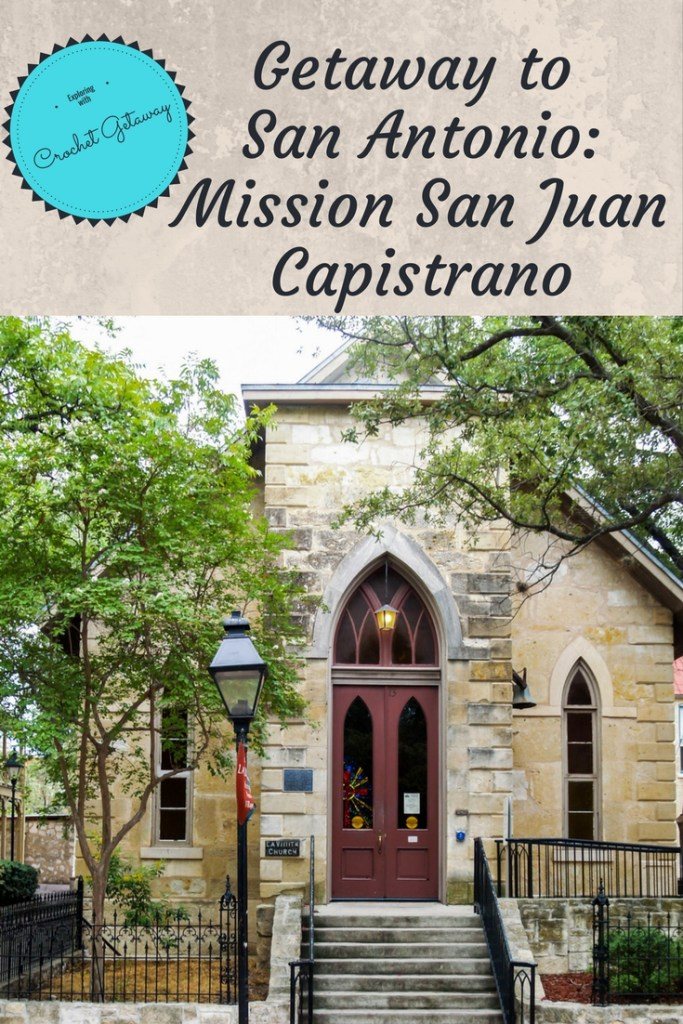 History-San Juan Capistrano, San Antonio, Texas Missions