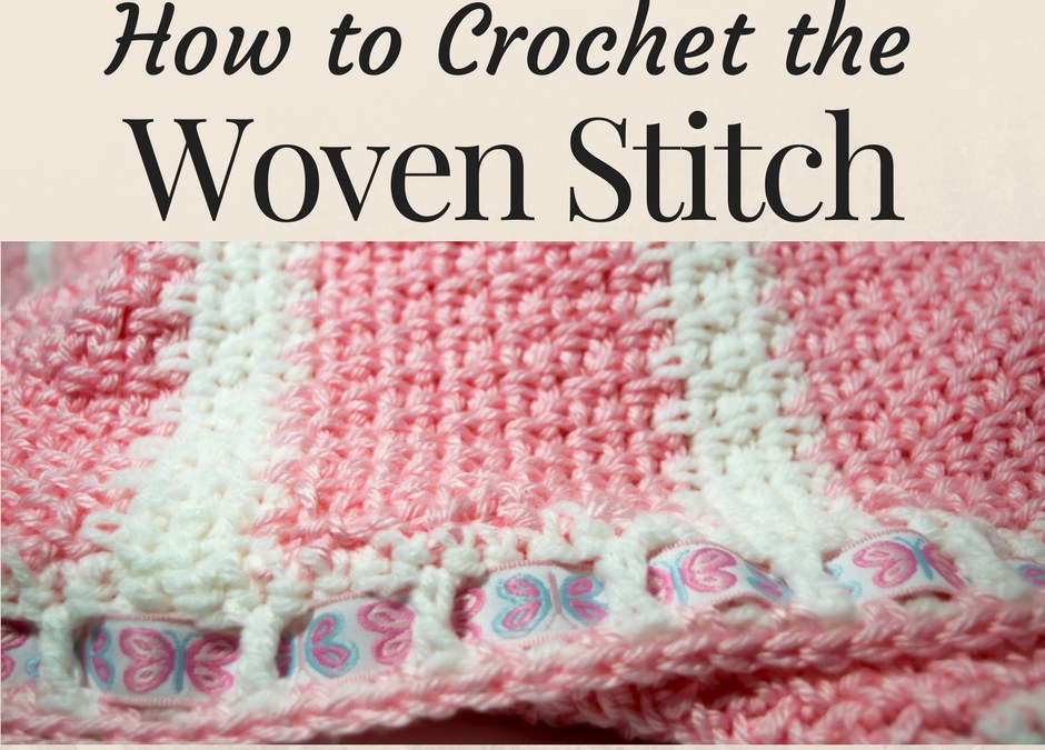How to crochet the woven stitch using single crochet stitches