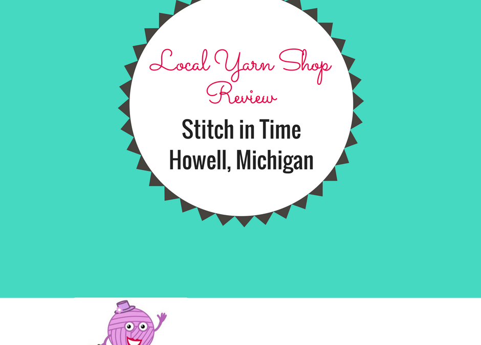 Stitch in Time – Howell, Michigan