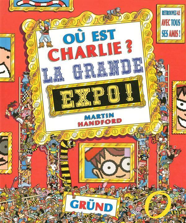 Ou Est Charlie La Grande Expo