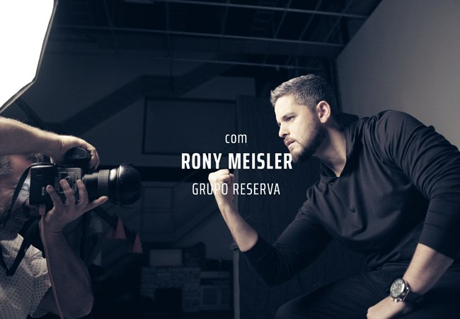 Oficina Reserva | Rony Meisler (Grupo Reserva)