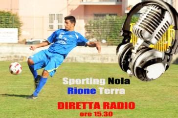 Rione Terra - Sporting Nola, diretta radio ore 15.30