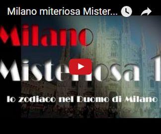 videoyoutube Milano misteriosa. Il Duomo e i segni zodiacali Magazine Turismo
