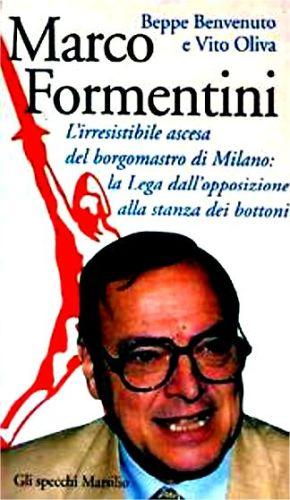 libro-Formentini-290x500 Milano, 1993. Per un giorno capitale della Padania Il mensile di Roberto Colombo Magazine Sfogliato in bliblioteca Storia e Cultura