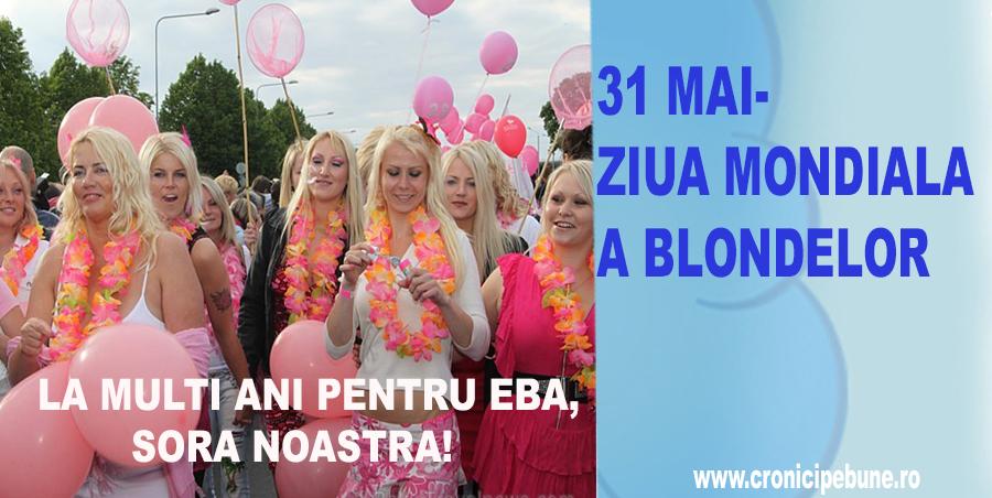 Pe 31 mai este Ziua Mondiala a Blondelor