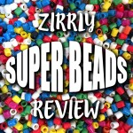 Zirrly Super Beads (Review)