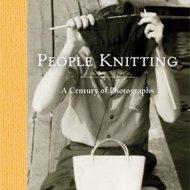 People Knitting - A Century of Photographs - Barbara Levine