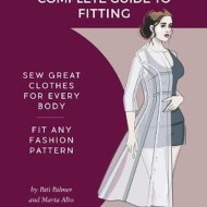 Fit for Real People - The Palmer/Pletsch Complete Guide to Fitting - Pati Plamer & Marta Alto