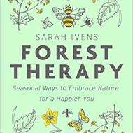 forest therapy sarah Ivens