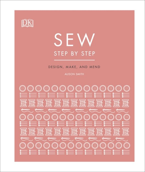 Sew Step by Step - Alison Smith MBE