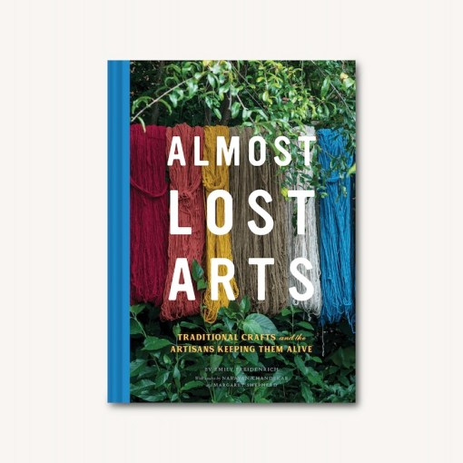 Almost Lost Arts -Emily Friedenrich