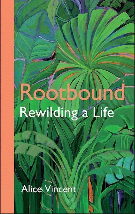 Rootbound- Alice Vincent