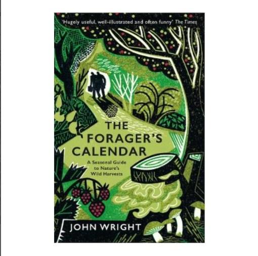The Forager's Calendar John Wright