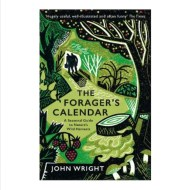 The Forager's Calendar John Wright