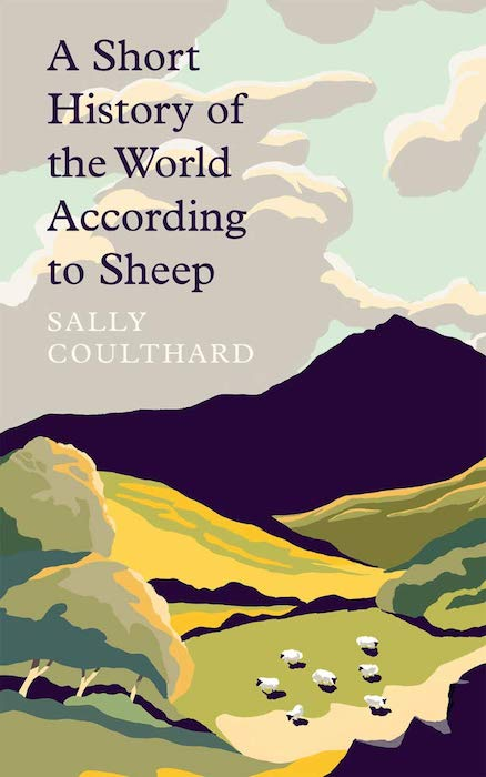 A Short History of the World According to Sheep - Sally Coulthard
