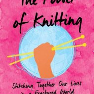 The Power of Knitting - Loretta Napoleoni