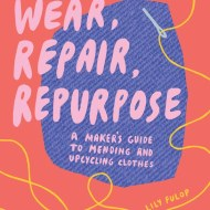 Wear, Repair, Repurposebook cover