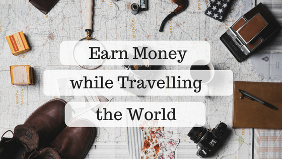 Earn Money while traveling