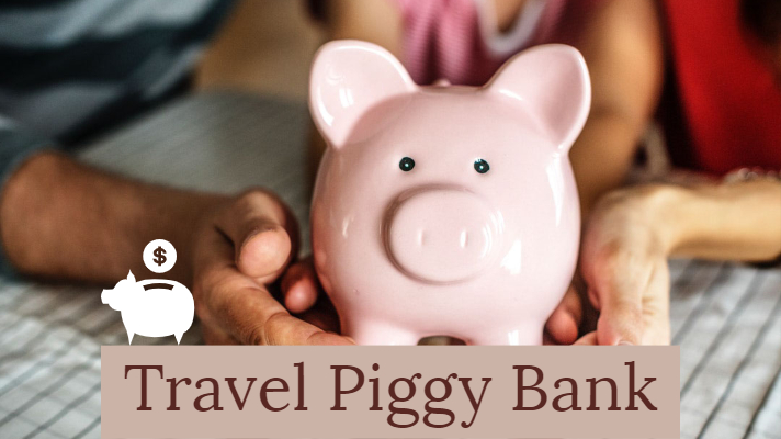 Travel Piggy Bank to save for weekend trips