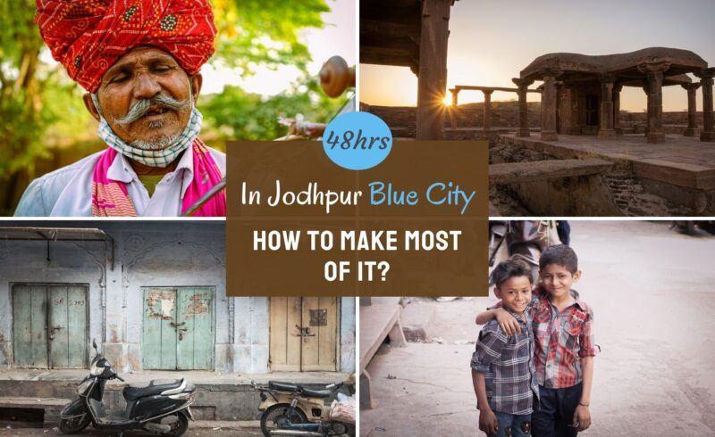 This is How You can Spend 48hrs in Jodhpur