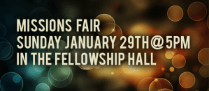 Missions Fair at Crossroads January 29th