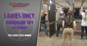 Ladies Only Handgun 101, crossroads shooting sports