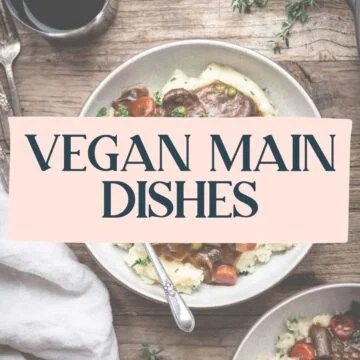 Vegan Main Dishes